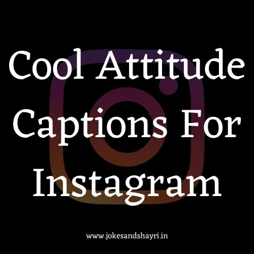 700 Attitude Captions For Instagram Hot List Instagram Captions